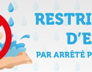 Restriction de l'usage de l'eau.